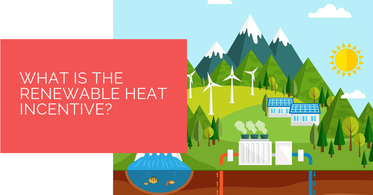 what-is-the-renewable-heat-incentive